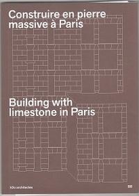 Building Books - Construire en pierre massive à Paris.