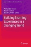 Piet van den Bossche - Building Learning Experiences in a Changing World.