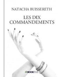Buissereth Natacha - Les 10 commandements.