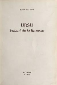 Buna Valamu et Pierre Joubert - Ursu - Enfant de la brousse.