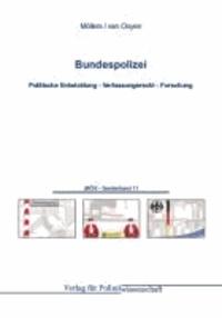 Bundespolizei - Politische Entwicklung - Verfassungsrecht - Forschung.