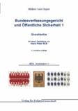Bundesverfassungsgericht und Öffentliche Sicherheit - Band 1: Grundrechte.