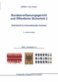 Bundesverfassungsgericht und Öffentliche Sicherheit - Sicherheit im transnationalen Kontext.