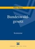 Bundeswaldgesetz.