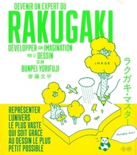 Bunpei Yorifuji - Devenir un expert du rakugaki - Développer son imagination par le dessin.
