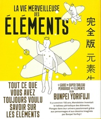 La merveilleuse vie des éléments - Bunpei Yorifuji |