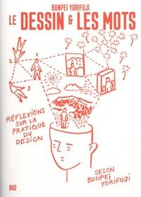 """Bunpei Yorifuji - Le dessin et les mots - Etude sur le design """"facile à comprendre""""."""