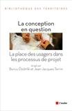 Burcu Ozdirlik et Jean-Jacques Terrin - La conception en question - La place des usagers dans les processus de projet.