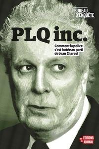 Bureau d'enquête, - Bureau d'enquête - PLQ Inc..