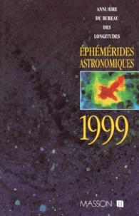 Bureau des longitudes - EPHEMERIDES ASTRONOMIQUES 1999.
