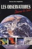 Bureau des longitudes - Les observatoires - Observer la Terre.