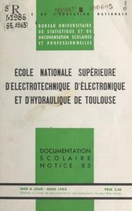 Bureau universitaire de statis - École nationale supérieure d'électrotechnique, d'électronique et d'hydraulique de Toulouse - Renseignements généraux et conditions d'admission.