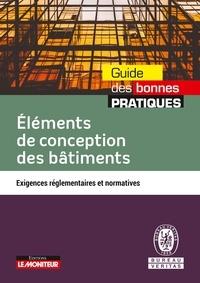 Bureau Veritas - Eléments de conception des bâtiments - Exigences réglementaires et normatives.