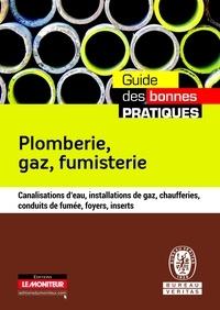 Bureau Veritas et Pierre Caroff - Plomberie, gaz, fumisterie - Canalisations d'eau, installations de gaz, chaufferies, conduits de fumée, foyers, inserts.