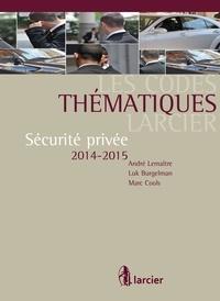 Burgelman /marc cools /andré l Luk - Sécurité privée 2014-2015.