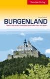 Burgenland - Natur und Kultur zwischen Neusiedler See und Alpen.