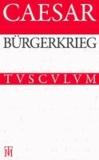 Bürgerkrieg / Bellum Civile - Lateinisch - Deutsch.