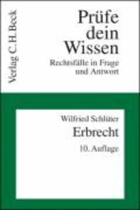 Bürgerliches Gesetzbuch ( BGB). Erbrecht - Rechtsfälle in Frage und Antwort. Rechtsstand: März 2007.