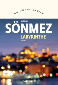 Burhan Sönmez - Labyrinthe.