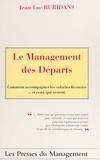 Buridans - Le management des départs - Comment accompagner les salariés licenciés et ceux qui restent.