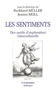 Burkhard Müller et Jeanne Moll - Les sentiments - Des outils d'exploration interculturelle.