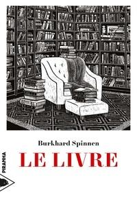 Burkhard Spinnen - Le livre - Un hommage.