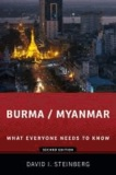 Burma / Myanmar - What Everyone Needs to Know.