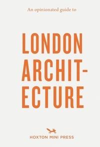 Burman Sujata et Bertoli Rosa - Guide to london architecture.