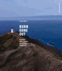 Burn ohne Out - Gedanken · Impressionen · Reflexionen · Prävention.