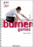 Burner Games - Kleine Spiele mit großem Spaßfaktor.