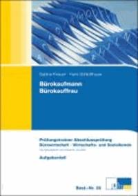 Bürokaufmann/-frau Bürowirtschaft und Wirtschafts- und Sozialkunde - Abschlussprüfung Teil A.
