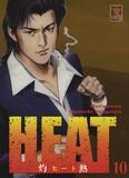 Buronson et Ryoichi Ikegami - Heat Tome 10 : .