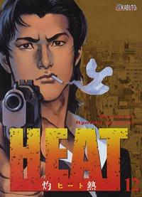 Buronson et Ryoichi Ikegami - Heat Tome 12 : .