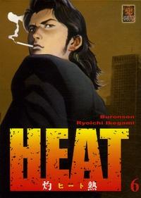 Buronson et Ryoichi Ikegami - Heat Tome 6 : .