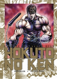 Buronson et Tetsuo Hara - Hokuto no Ken Tome 14 : .