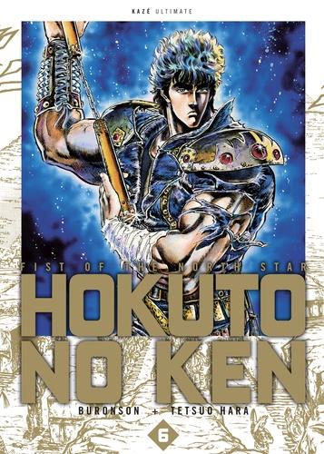 Buronson et Tetsuo Hara - Hokuto no Ken Tome 6 : .