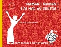 Burton Supree et Remy Charlip - Maman ! Maman ! J'ai mal au ventre !.
