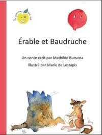 Burucoa Mathilde - Érable et Baudruche.