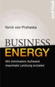 Business Energy - Mit minimalem Aufwand maximale Leistung erzielen.