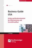 Business-Guide USA - Erfolg und Rechtssicherheit bei Markteinstieg und Geschäftsaufbau.