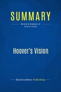 BusinessNews Publishing - Summary: Hoover's Vision - Gary Hoover.