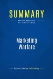 BusinessNews Publishing - Summary: Marketing Warfare - Review and Analysis of Ries and Trout's Book.