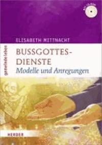 Bußgottesdienste - Modelle und Anregungen.