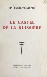 Bussi-Taillefer - Le castel de la Buissière.