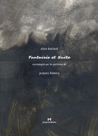 Buttard Alain - Fantaisie et suite.