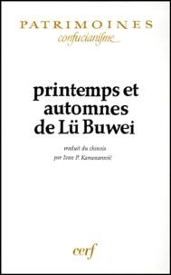 Buwei Lü - Printemps et automnes de Lü Buwei.