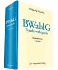 BWahlG - Kommentar zum Bundeswahlgesetz.