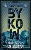Bykow-Trilogie 02. Kapitän Bykow.