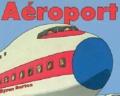 Byron Barton - Aéroport.