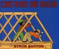 Byron Barton - Construire une maison.